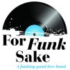 For Funk Sake Wedding Function Band